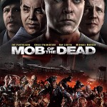Mob_of_the_Dead_Movie_Poster