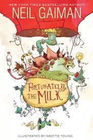 Fortunately the Milk