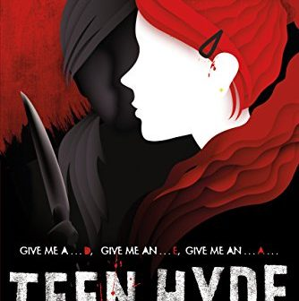 Enjoy your Friday the 13th with a perfect spooky read: Teen Hyde by Chandler Baker!