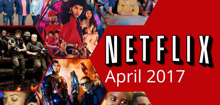 Time for some Netflix and Chill! Here's what's coming and going on Netflix in April